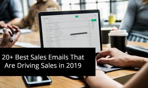 20+ Best Sales Emails That Are Driving Sales in 2019
