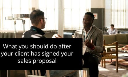 What you should do after your client has signed your sales proposal