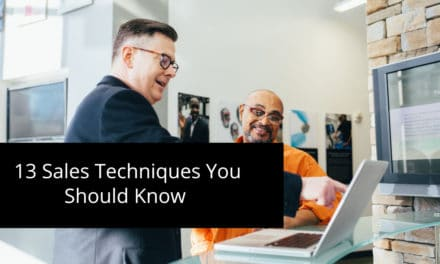13 Sales Techniques You Should Know to Double Your Number of Proposals Sent
