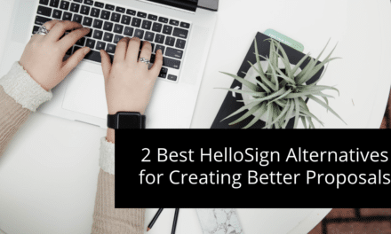 2 Best HelloSign Alternatives for Creating Better Proposals
