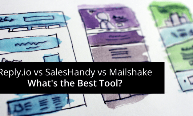 Reply.io vs SalesHandy vs Mailshake – What's the Best Tool?