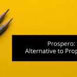 Prospero: Alternative to Proposable