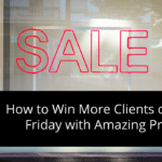 How to Win More Clients on Black Friday with Amazing Proposals