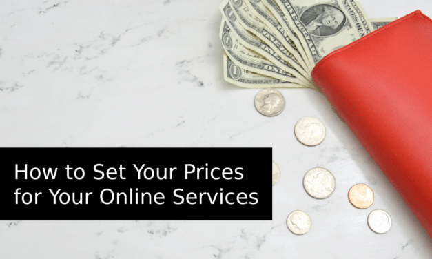 How to Set Your Prices for Your Online Services
