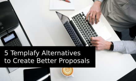 5 Templafy Alternatives to Create Better Proposals