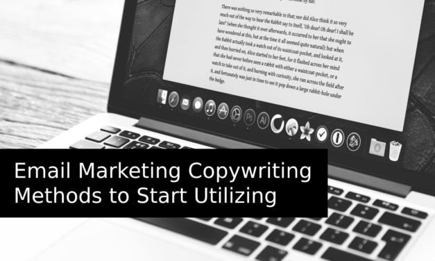 Email Marketing Copywriting Methods to Start Utilizing