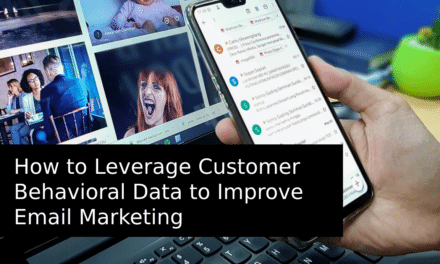 How To Leverage Customer Behavioral Data to Improve Email Marketing